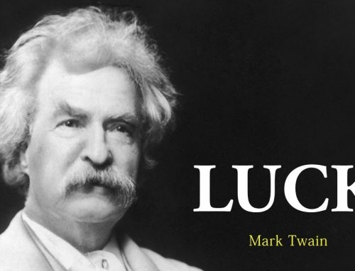 'Luck' by Mark Twain, Adapted Part