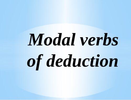 Modal Verbs of Deduction